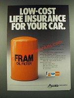 1986 Allied Fram Oil Filter Ad - Low-Cost Life Insurance For Your Car