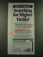 1986 Fidelity Investments Ad - Searching for Higher Yields?