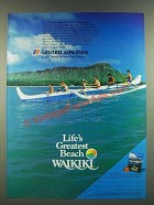 1986 United Airlines Ad - Life's Greatest Beach Waikiki