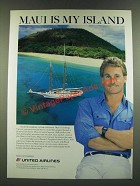 1986 United Airlines Ad - Maui is My Island