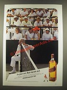 1986 Johnnie Walker Red Label Scotch Ad - In Your Set, Red Stands Out