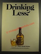 1986 Chivas Regal Scotch Ad - Drinking Less?