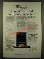1986 Whirlpool Power Clean Dishwasher Ad - End of the Noisy Dishwasher