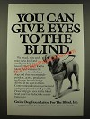 1986 Guide Dog Foundation for the Blind Ad - You Can Give Eyes