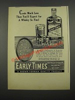 1938 Early Times Bourbon Ad - Costs Much Less Than You'd Expect