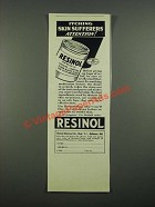 1938 Resinol Ointment Ad - Itching Skin Sufferers Attention