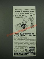 1938 Plastic Wood Ad - What A Handy Man You Are Around The House