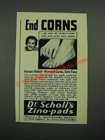 1938 Dr. Scholl's Zino-Pads Ad - End Corns