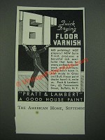1938 Pratt & Lambert 61 Floor Varnish Ad - Quick Drying