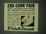 1938 Dr. Scholl's Zino-Pads Ad - End Corn Pain
