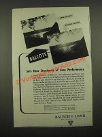 1947 Bausch & Lomb Balcote Lenses Ad - New Standards of Lens Performance