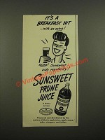 1948 Sunsweet Prune Juice Ad - It's a Breakfast Hit