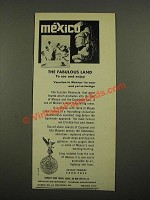 1964 Mexican Government Tourism Department Ad - Mexico The Fabulous Land