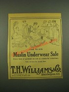 1915 T.H. Williams & Co. Muslin Underwear Ad