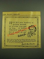 1915 Velvet Tobacco Ad - Hours are Leaden or Golden