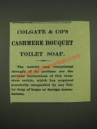 1885 Colgate & Co's Cashmere Bouquet Toilet Soap Ad