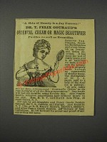 1883 Dr. T. Felix Gouraud's Oriental Cream or Magic Beautifier Ad