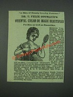 1884 Dr. T. Felix Gouraud's Oriental Cream or Magic Beautifier Ad