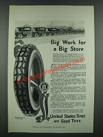 1919 United States Tires Ad - Big Work for a Big Store