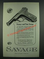 1919 Savage .32 Automatic Pistol Ad - Victory and Your Savage