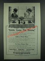 1919 Quaker Oats Puffed Wheat, Rice and Corn Puffs Ad - Bubble Grains
