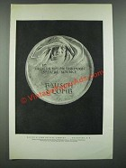1919 Bausch & Lomb Ad - To Greater Vision Through Optical Science