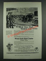 1919 American Chain Company Weed Anti-Skid Chains Ad - A Skid Wears Out Tires