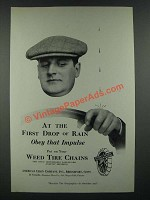 1919 American Chain Company Weed Tire Chains Ad - At the First Drop of Rain
