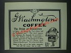 1919 G. Washington Coffee Ad - The Drink of Democracy