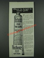 1919 Forhan's Tooth Paste Ad - There is Danger in Tender Gums