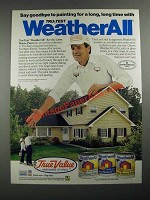 1987 True Value Tru-Test WeatherAll Paint Ad - Goodbye to Painting