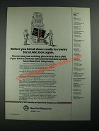 1987 New York Telephone Ad - Before You Break Down Walls to Rewire for a LAN