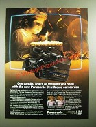 1987 Panasonic OmniMovie Camcorder Ad - One Candle