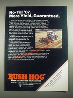 1987 Bush Hog Ro-Till Ad - More Yield, Guaranteed