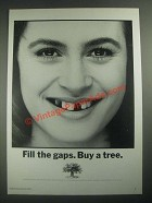 1987 The Conservation Foundation Ad - Fill The Gaps Buy a Tree
