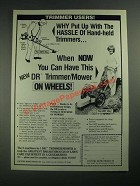 1987 DR Trimmer/Mower Ad - Why Put Up With the Hassle
