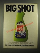 1987 Spray 'n Wash Ad - Big Shot