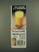 1987 Sugar Free Tang Drink Mix Ad - The 6-Calorie a.m. Alternative