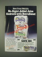 1987 Welch's No-Sugar-Added Juice Cocktails Ad - Nutrasweet