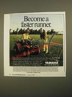 1987 Yamaha YFM225 ATV Ad - Become a Faster Runner