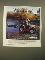 1987 Yamaha Big Bear 350 ATV Ad - Wanna Drag?