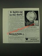 1987 Barnes & Noble Mercury Illuminated Globe Ad - Lights Up The Dark