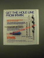 1987 Irwin Drill Bits Ad - Get The Hole Line