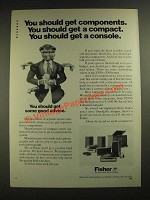 1972 Fisher Stereo Components, Compacts and Consoles Ad