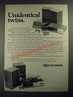 1972 GTE Sylvania Stereo Systems Ad - Unidentical Twins