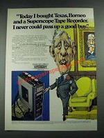 1974 Marantz Superscope Tape Recorder Ad - Today I Bought Texas, Borneo
