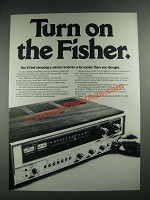 1975 Fisher 432 Receiver Ad - Turn on the Fisher
