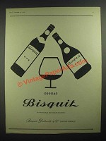 1959 Bisquit Cognac Ad - Everything a Fine Brandy Should Be