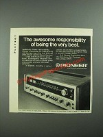 1973 Pioneer SX-828 Receiver Ad - Awesome Responsibility