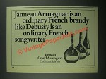 1977 Janneau Grand Armagnac Brandy Ad - Like Debussy is Ordinary